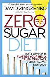 Zero Sugar Diet: The 14-Day Plan to Flatten Your Belly, Crush Cravings, and Help Keep You Lean for Life