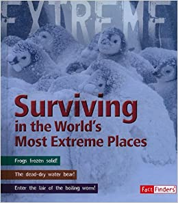 Book Surviving in the World's Most Extreme Places (Fact Finders: Extreme Explorations!)