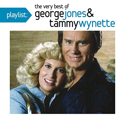 George Jones & Tammy Wynette - Playlist: The Very Best of George Jones & Tammy Wynette - Zortam Music