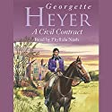 A Civil Contract Audiobook by Georgette Heyer Narrated by Phyllida Nash