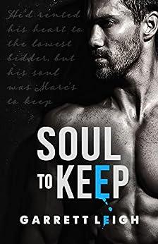 Soul to Keep (Rented Heart Book 2) by [Leigh, Garrett]