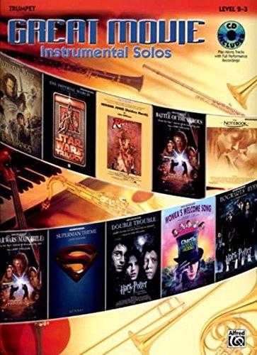 (Great Movie Instrumental Solos: Trumpet, Level 2-3 )