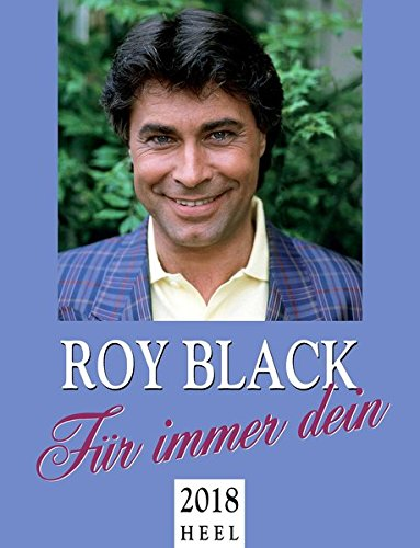 Roy Black 2018: Für immer Dein