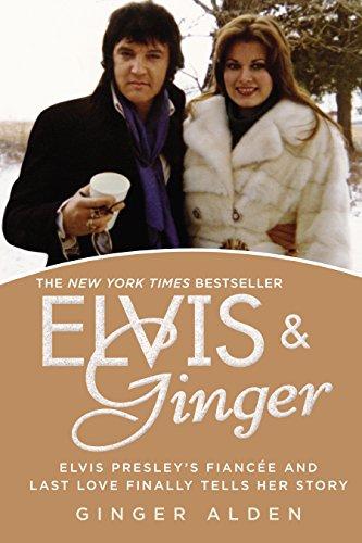 Elvis and Ginger: Elvis Presley's Fiancée and