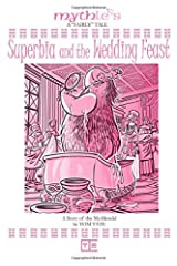 Superbia and the Wedding Feast Paperback