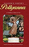 Eleanor H. Porter's Pollyanna: A Children's Classic at 100 (Children's Literature Association Series)