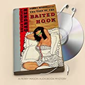 The Case of the Baited Hook: Perry Mason Series, Book 16 | Erle Stanley Gardner