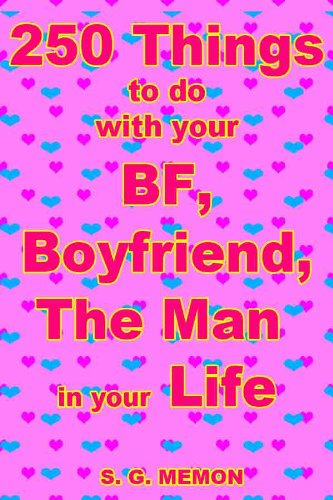 250 Things to do with your BF, Boyfriend, The