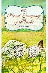 The Secret Language of Herbs Hardcover