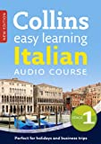 Easy Learning Italian Audio Course – Stage 1: Language Learning the easy way with Collins (Collins Easy Learning Audio Course)