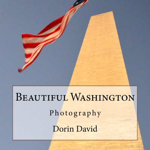 Beautiful Washington: Photography (Beautiful Places) (Volume 7)