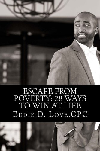 Escape From Poverty: 28 Ways to Win at Life ebook