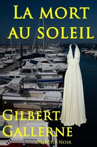 La mort au soleil (French Edition)