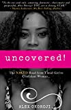 Uncovered!: The NAKED Road from Timid Girl to Confident Woman