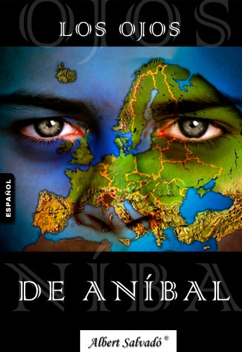LOS OJOS DE ANÍBAL (Spanish Edition) by [Salvadó, Albert]