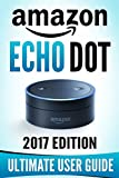 img - for Amazon Echo Dot: The Ultimate Amazon Echo User Guide! book / textbook / text book
