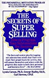 The Secrets of Superselling: How to Program Your Subconscious for Success