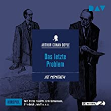 Das letzte Problem (Die Memoiren des Sherlock Holmes - Hörspiel 11) Hörspiel von Arthur Conan Doyle Gesprochen von: Peter Pasetti, Erik Schumann, Friedrich Joloff