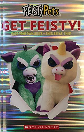 Get Feisty! (Feisty Pets)