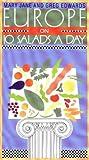 Europe on Ten Salads a Day, Mary Jane Edwards and Greg Edwards, 0914457330