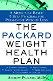 The Packard Weight Health Plan, Andrew Packard, 0345469054