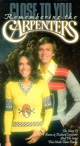 Close to You: Remembering the Carpenters [VHS]