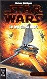 Star Wars, tome 8 : Le jeu de la mort (Les X-Wings 2) par Stackpole