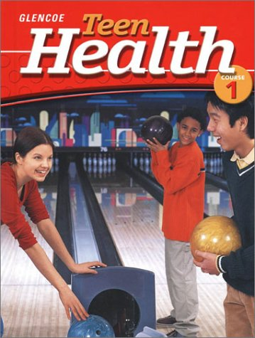 Teen Health Course 1 Student Edition by McGraw-Hill Education