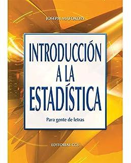 Introducción a la Estadística (Spanish Edition)
