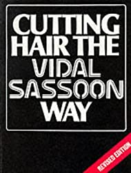 Cutting Hair the Vidal Sassoon Way