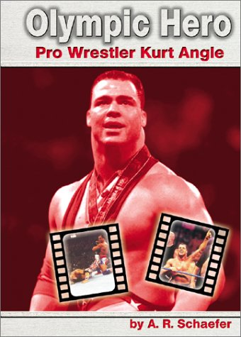 Read Online Olympic Hero: Pro Wrestler Kurt Angle (Pro Wrestlers) pdf