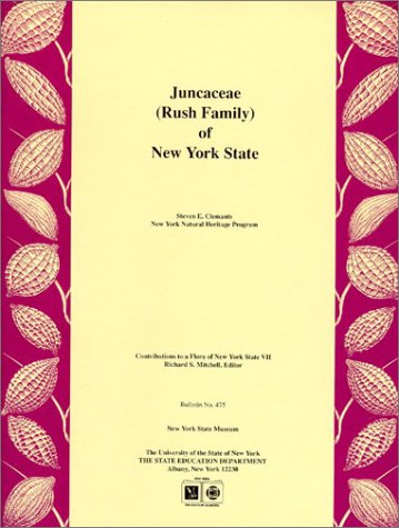 Juncaceae (Rush Family) of New York State (Contributions to a flora of New York State)