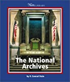 The National Archives, R. Conrad Stein, 0531166023