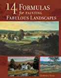 14 Formulas for Painting Fabulous Landscapes, Barbara Nuss, 1581803850