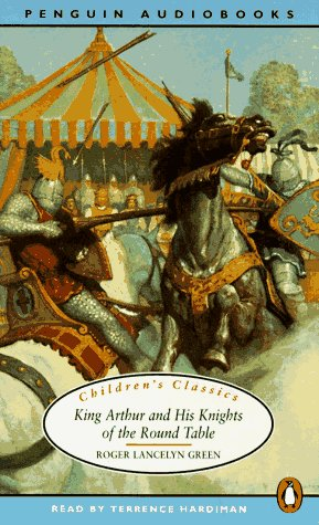 King Arthur and His Knights of the Round Table by Penguin Audio