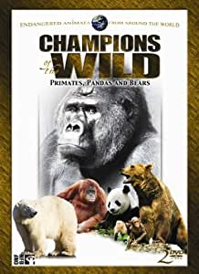Champions of the Wild: Primates, Pandas and Bears