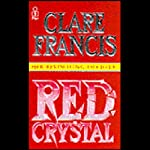 Red Crystal | Clare Francis