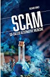 SCAM: So-Called Alternative Medicine (Societas)