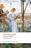 Cousin Phillis and Other Stories (Oxford World's Classics)