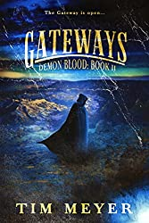 Gateways: A Novel of Supernatural Demon Horror (Demon Blood Book 2)