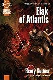 Elak of Atlantis, Henry Kuttner, 1601250460