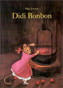 Didi Bonbon par Lecaye