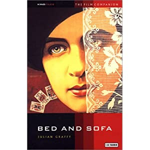 Bed and Sofa: The Film Companion (KINOfiles Film Companion)