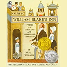 A Visit to William Blake's Inn: Poems for Innocent and Experienced Travelers Audiobook by Nancy Willard Narrated by Stuart Blinder