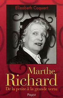 Marthe Richard : de la petite à la grande vertu