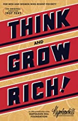 Think and Grow Rich - Over 80 Million Copies SoldThis edition of Napoleon Hill's Classic Think and Grow Rich is a reproduction of Napoleon Hill's personal copy of the first edition, the ONLY original version recommended by The Napoleon Hill F...