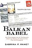 Balkan Babel, Sabrina P. Ramet, 0813339057