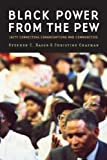 Black Power from the Pew, Christine D. Chapman and Stephen C. Rasor, 0829817514