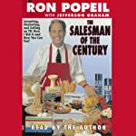 The Salesman of the Century | Ron Popeil