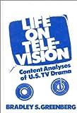 Life on Television, Bradley S. Greenberg, 0893910392